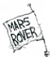 Mars Rover sign.